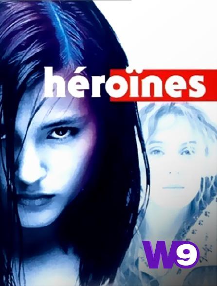 W9 - Héroïnes