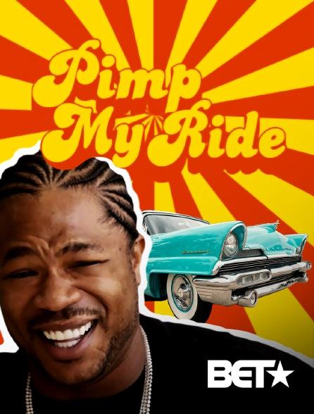 BET - Pimp My Ride US en replay