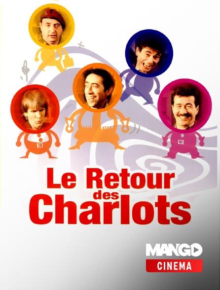 MANGO Cinéma - Le retour des Charlots