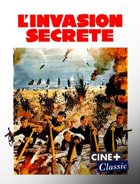 Ciné+ Classic - L'invasion secrète