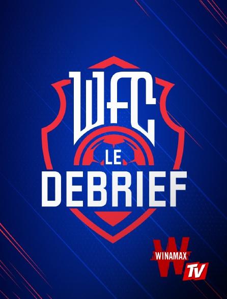 Winamax TV - WFC : L'avant match
