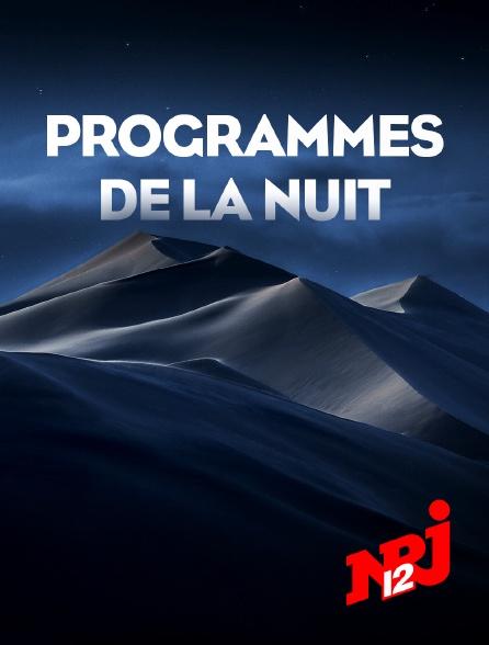 NRJ 12 - Programmes de la nuit