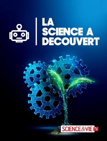 Science et Vie TV - La science à découvert