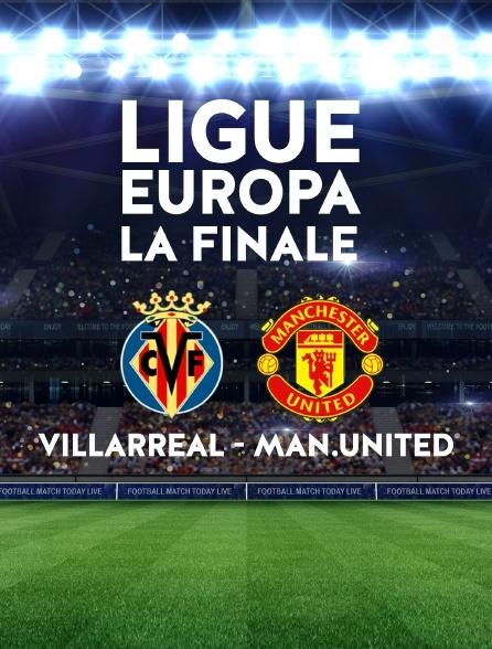 Football : Ligue Europa - La finale : Villarreal / Manchester United