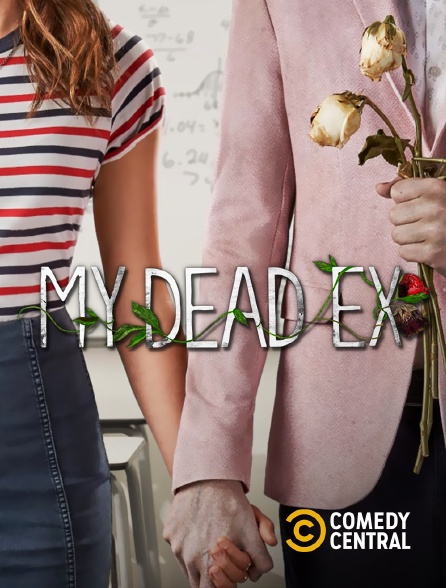 Comedy Central - My Dead Ex