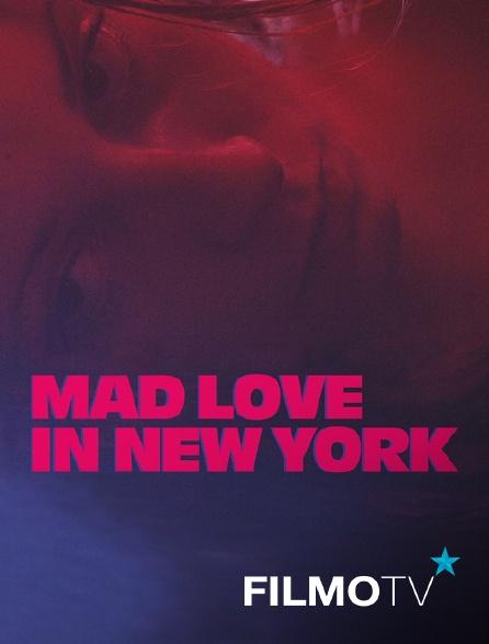 FilmoTV - Mad love in new york