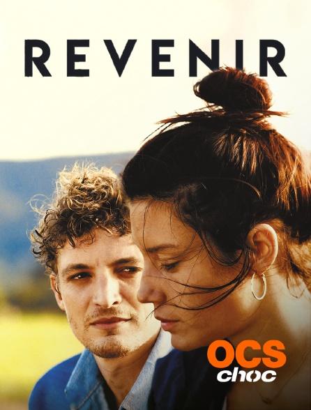OCS Choc - Revenir