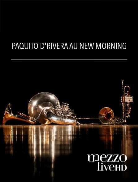 Mezzo Live HD - Paquito d'rivera au new morning