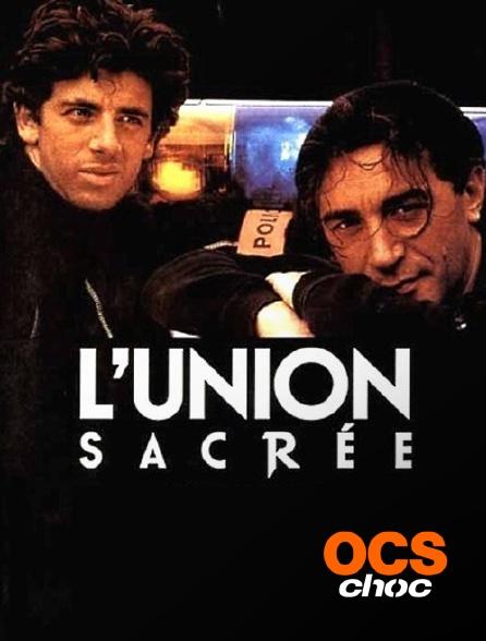OCS Choc - L'union sacrée