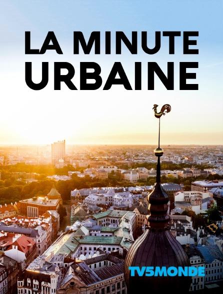 TV5MONDE - La minute urbaine