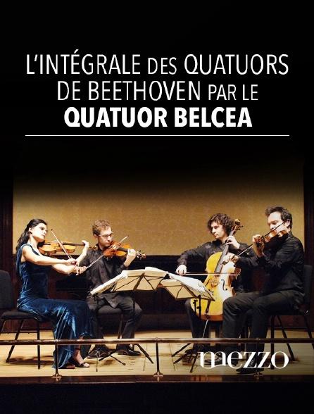 Mezzo - L'intégrale des quatuors de Beethoven par le Quatuor Belcea