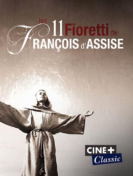Ciné+ Classic - Les onze fioretti de François d'Assise