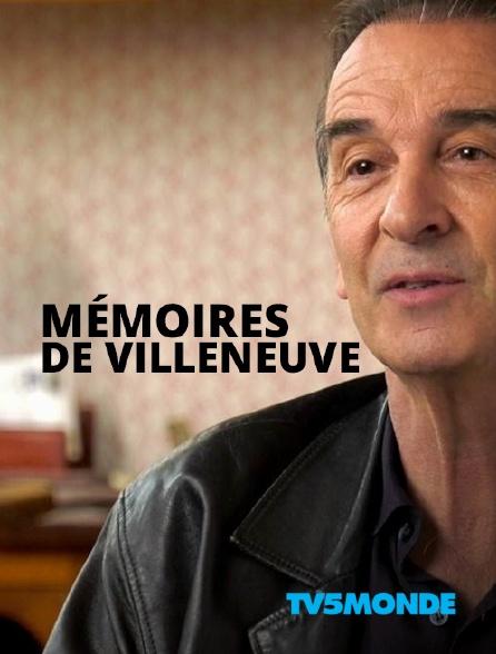 TV5MONDE - Mémoires de Villeneuve