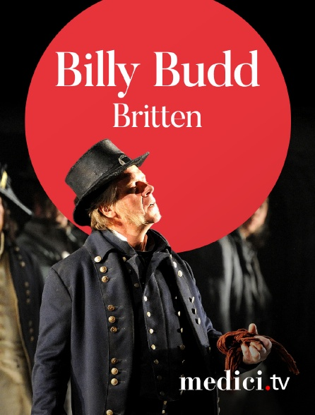 Medici - Britten, Billy Budd - Mark Eleder, Michael Grandage - Jacques Imbrailo, John Mark Ainsley - Glyndebourne Festival