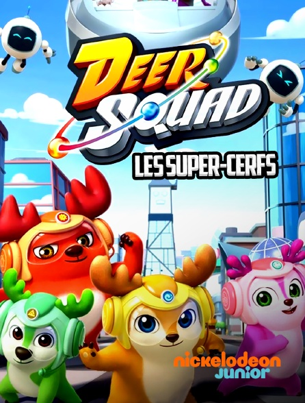 Nickelodeon Junior - Deer Squad: Les Super-cerfs