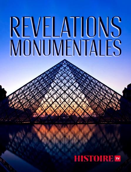 HISTOIRE TV - Révélations monumentales