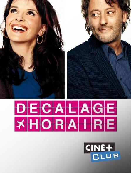 Ciné+ Club - Décalage horaire