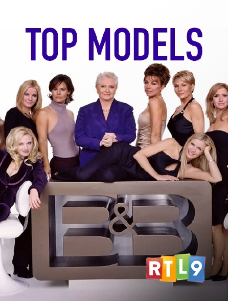 RTL 9 - Top Models en replay