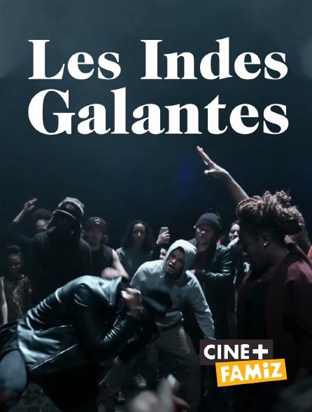 Ciné+ Famiz - Les Indes galantes