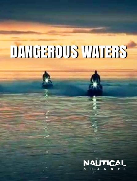 Nautical Channel - Pêche en eaux troubles