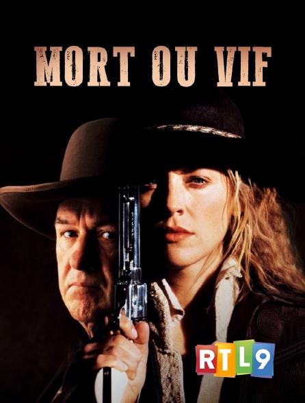 RTL 9 - Mort ou vif