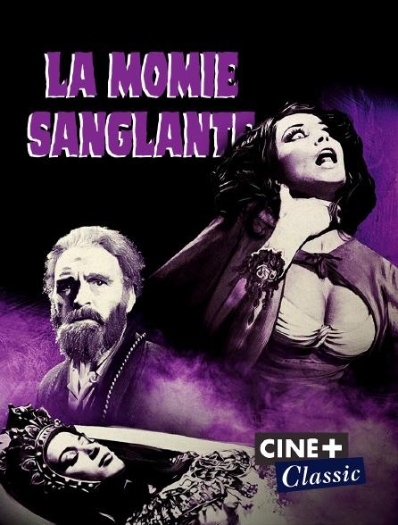 Ciné+ Classic - La momie sanglante