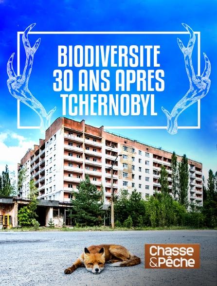 Chasse et pêche - Biodiversité 30 ans après Tchernobyl