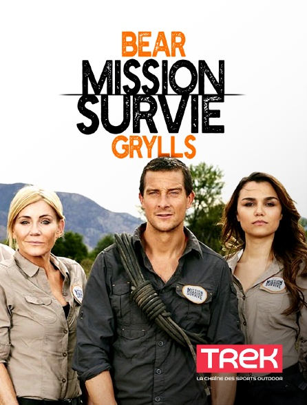 Trek - Bear Grylls : mission survie