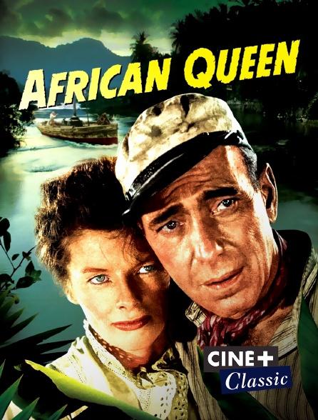 Ciné+ Classic - African Queen
