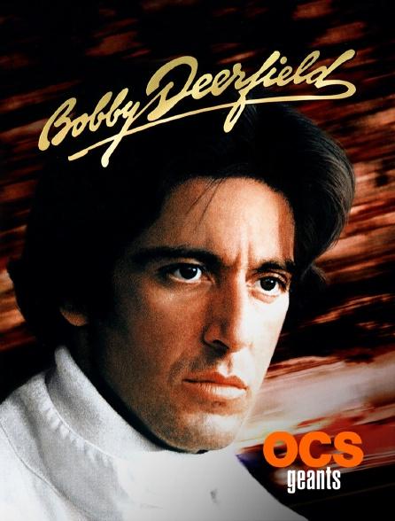 OCS Géants - Bobby Deerfield