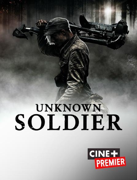 Ciné+ Premier - Unknown Soldier
