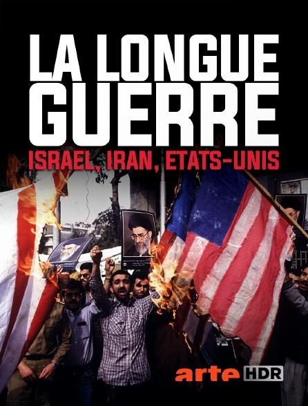 Arte HDR - La longue guerre : Israël, Iran, Etats-Unis