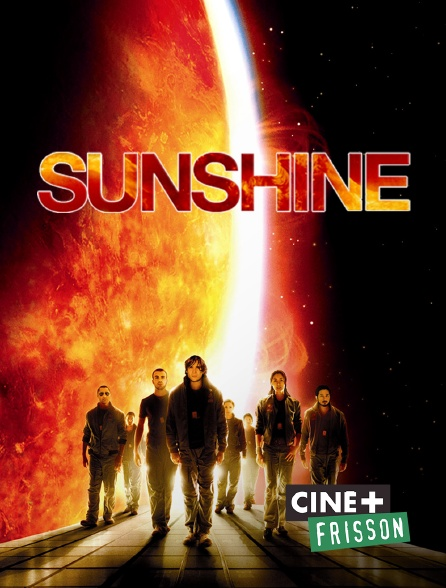 Ciné+ Frisson - Sunshine