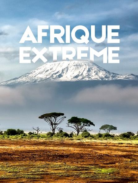 Afrique extrême