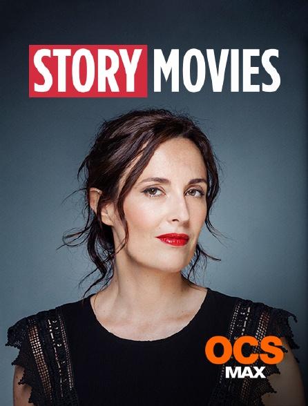 OCS Max - Story Movies