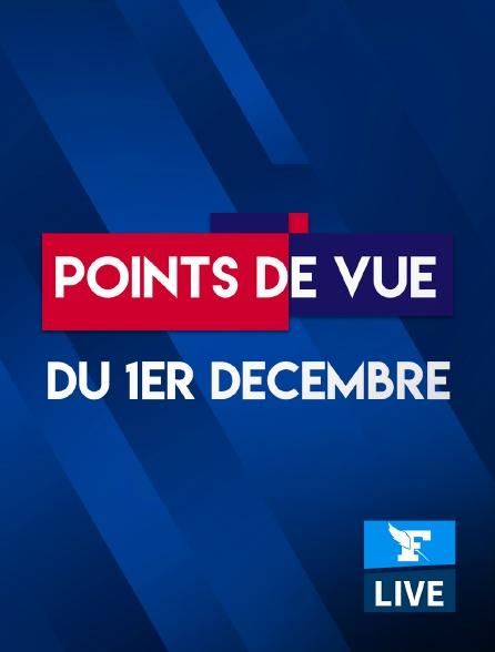 Figaro Live - Points de Vue du 1er décembre 2020