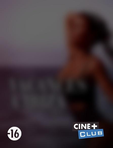 Ciné+ Club - Vacances à Ibiza