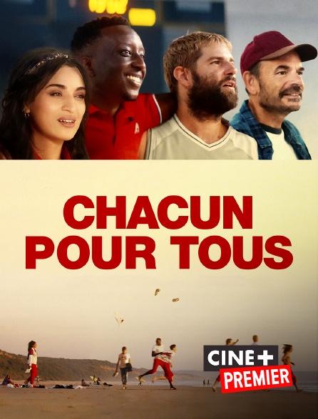 Ciné+ Premier - Chacun pour tous