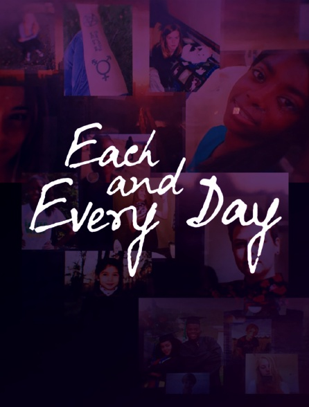Each and Every Day: Réapprendre à vivre