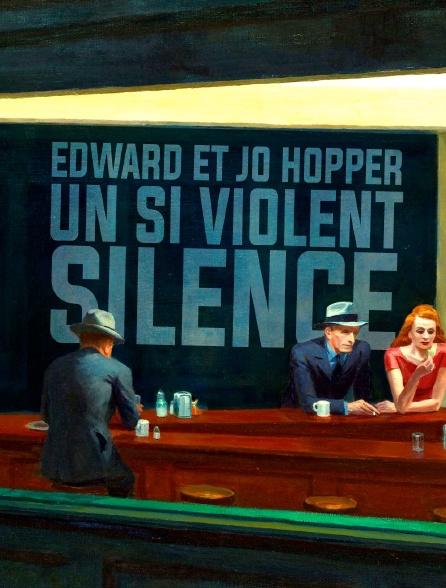 Edward et Jo Hopper : un si violent silence