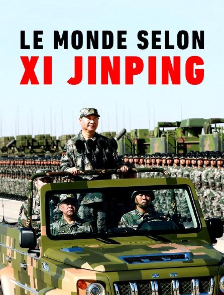 Le monde selon Xi Jinping