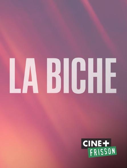 Ciné+ Frisson - La biche