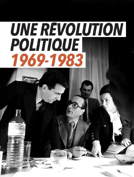 Une révolution politique 1969-1983