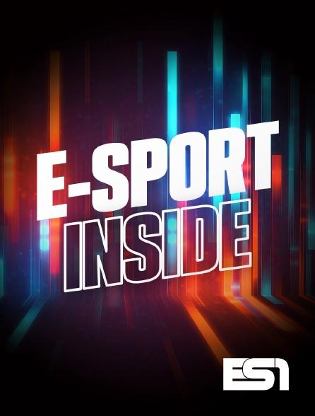 ES1 - E-Sport Inside