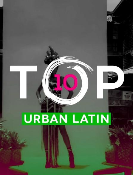 Top 10 Urban Latin