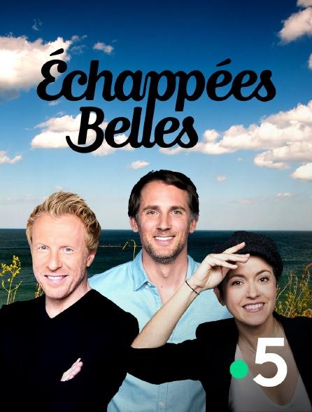 France 5 - Echappées belles