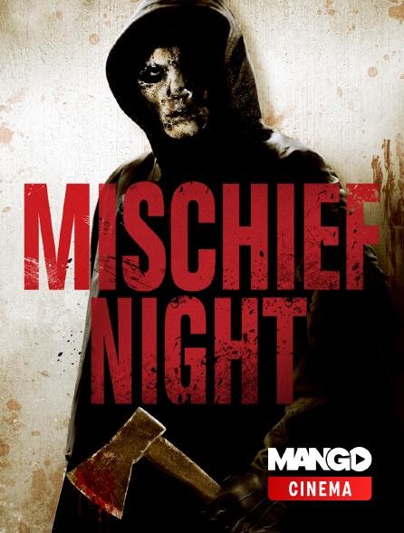 MANGO Cinéma - Mischief Night