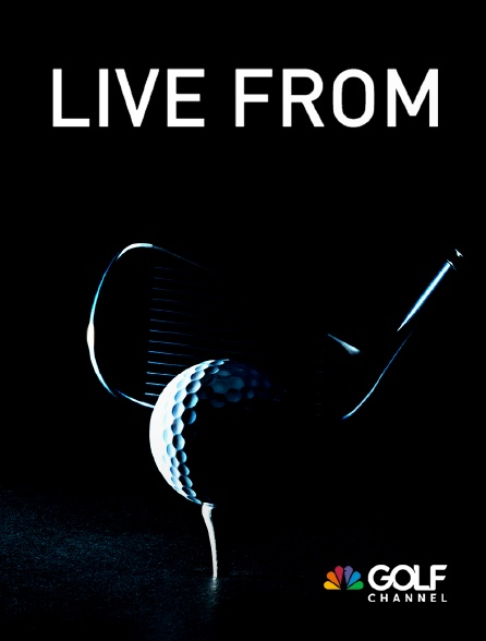 Golf Channel - Live From