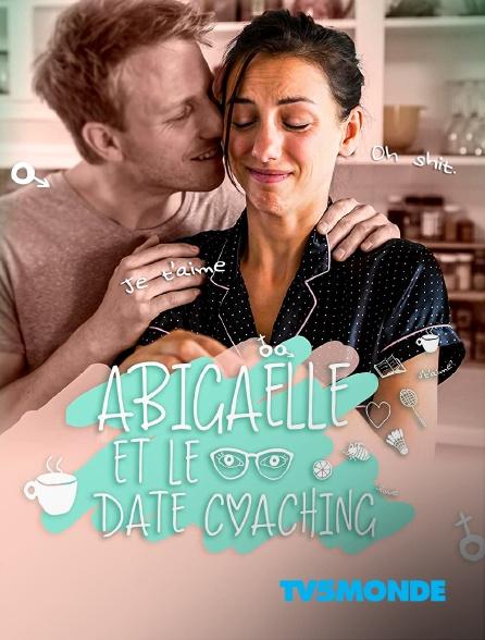 TV5MONDE - Abigaëlle et le date coaching
