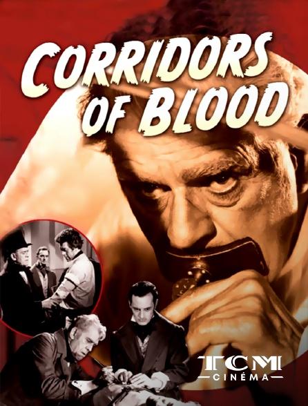 TCM Cinéma - Corridors of Blood